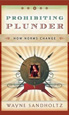 Photo of Book Cover of Prohibiting Plunder: How Norms Change written by Wayne Sandholtz